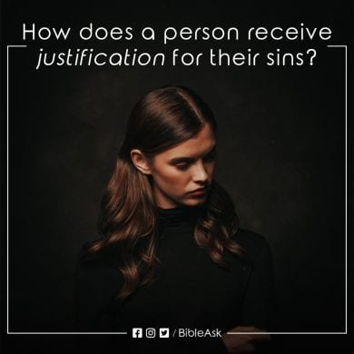 How does a person receive justification for their sins?