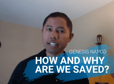 How and why are we saved?
