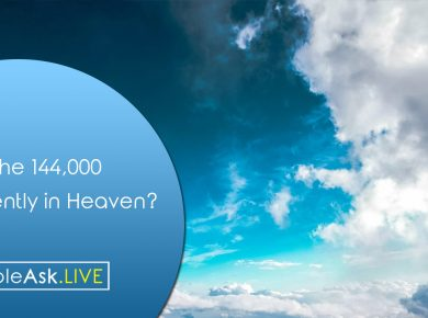 Are the 144,000 of Revelation currently in Heaven