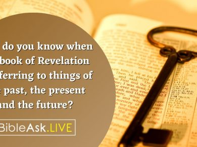How do you know if a verse in the book of Revelation is referring to the past, present or future?